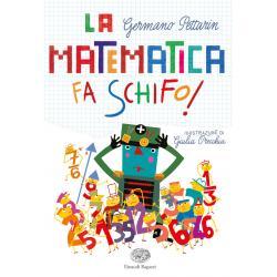 Libro La Matematica Fa Schifo dai 10 anni