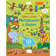 Libro Sollevo e Scopro Moltiplicazioni e Divisioni Dai 7 anni