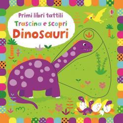 Libro Trascina e scopri Dinosauri da 1-2 anni