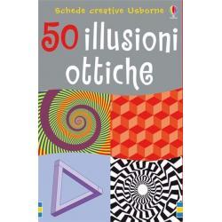 50 Illusioni Ottiche +6 anni